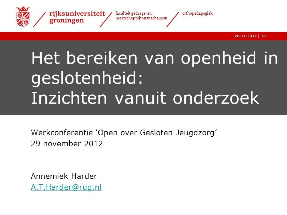 Het bereiken van openheid in geslotenheid: Inzichten vanuit onderzoek