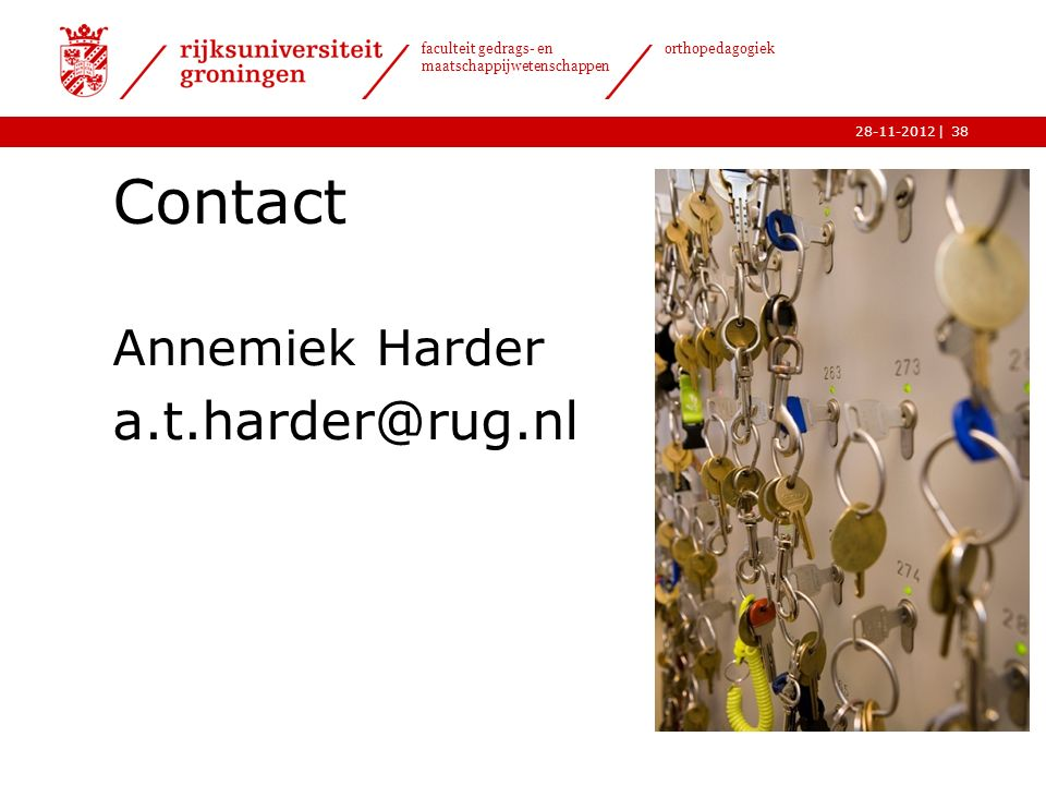 Contact Annemiek Harder a.t.harder@rug.nl