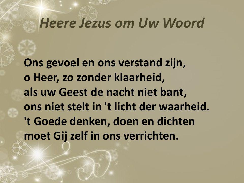 Heere Jezus om Uw Woord