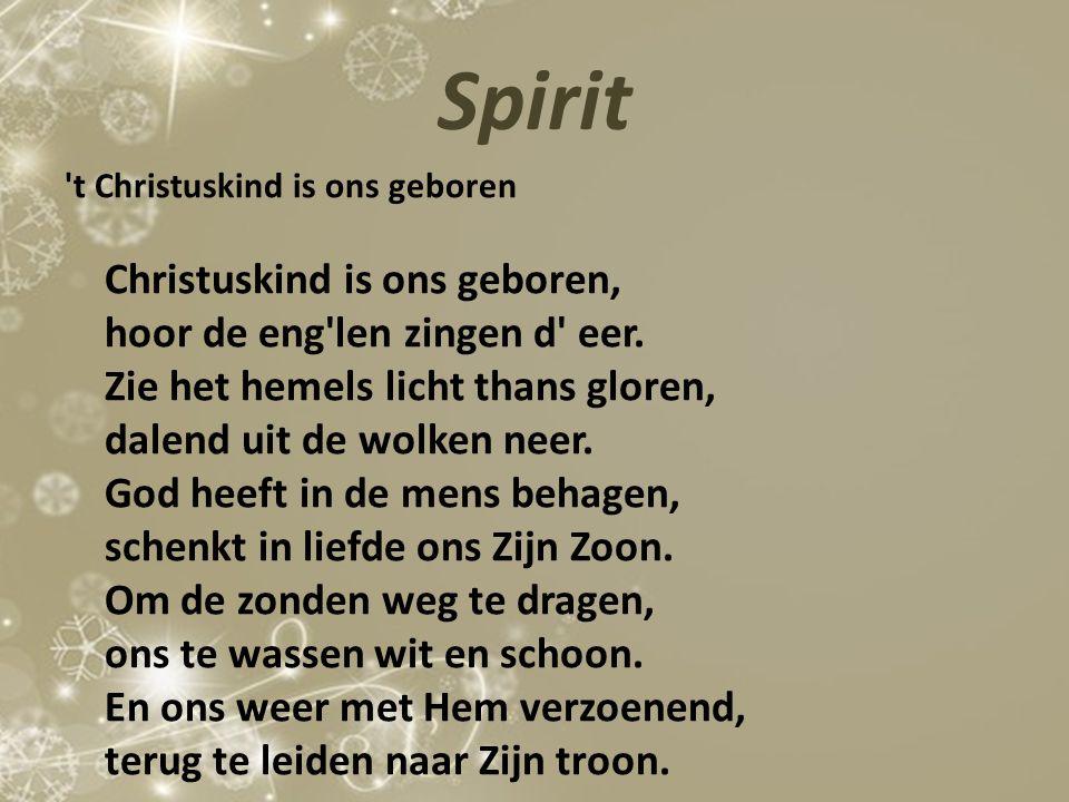 Spirit hoor de eng len zingen d eer.