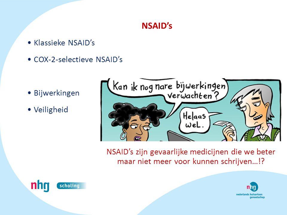 NSAID's Klassieke NSAID's COX-2-selectieve NSAID's Bijwerkingen