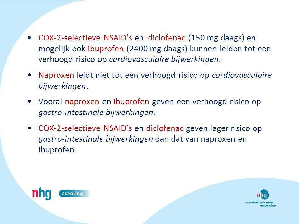 COX-2-selectieve NSAID's en diclofenac (150 mg daags) en mogelijk ook ibuprofen (2400 mg daags) kunnen leiden tot een verhoogd risico op cardiovasculaire bijwerkingen.