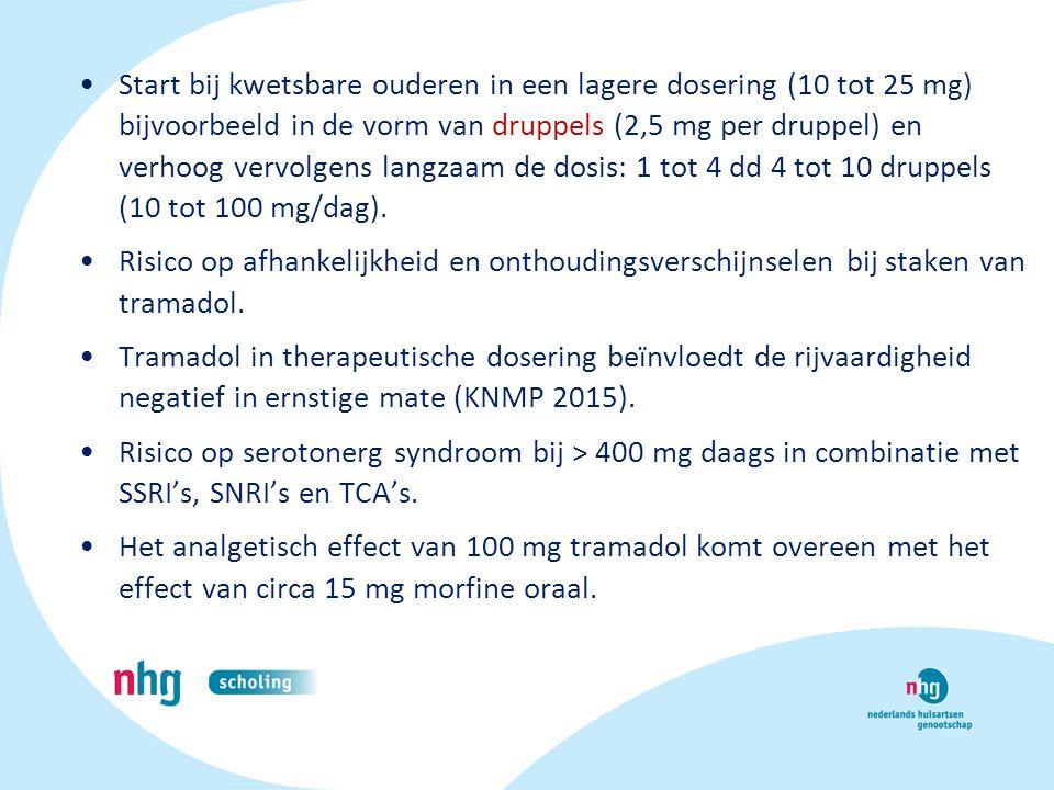 Start bij kwetsbare ouderen in een lagere dosering (10 tot 25 mg) bijvoorbeeld in de vorm van druppels (2,5 mg per druppel) en verhoog vervolgens langzaam de dosis: 1 tot 4 dd 4 tot 10 druppels (10 tot 100 mg/dag).