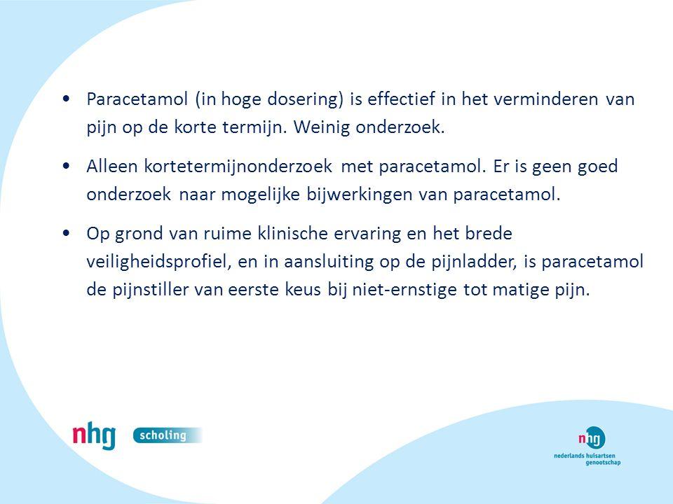 Paracetamol (in hoge dosering) is effectief in het verminderen van pijn op de korte termijn. Weinig onderzoek.