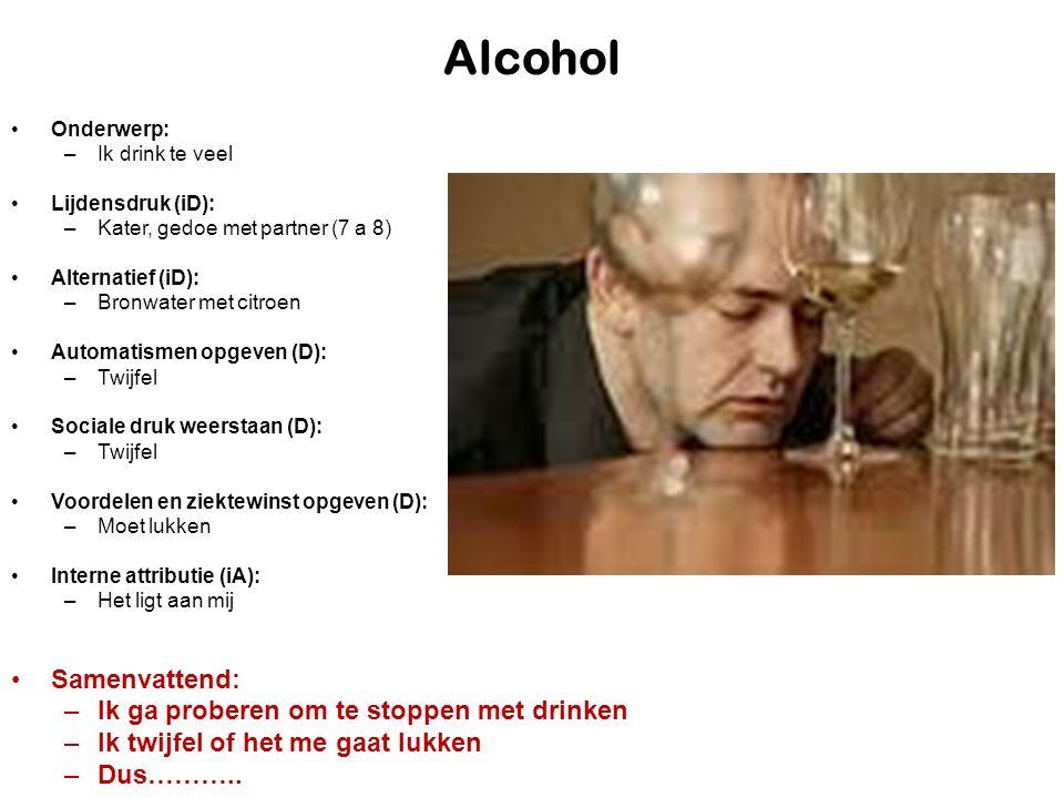 Alcohol Samenvattend: Ik ga proberen om te stoppen met drinken