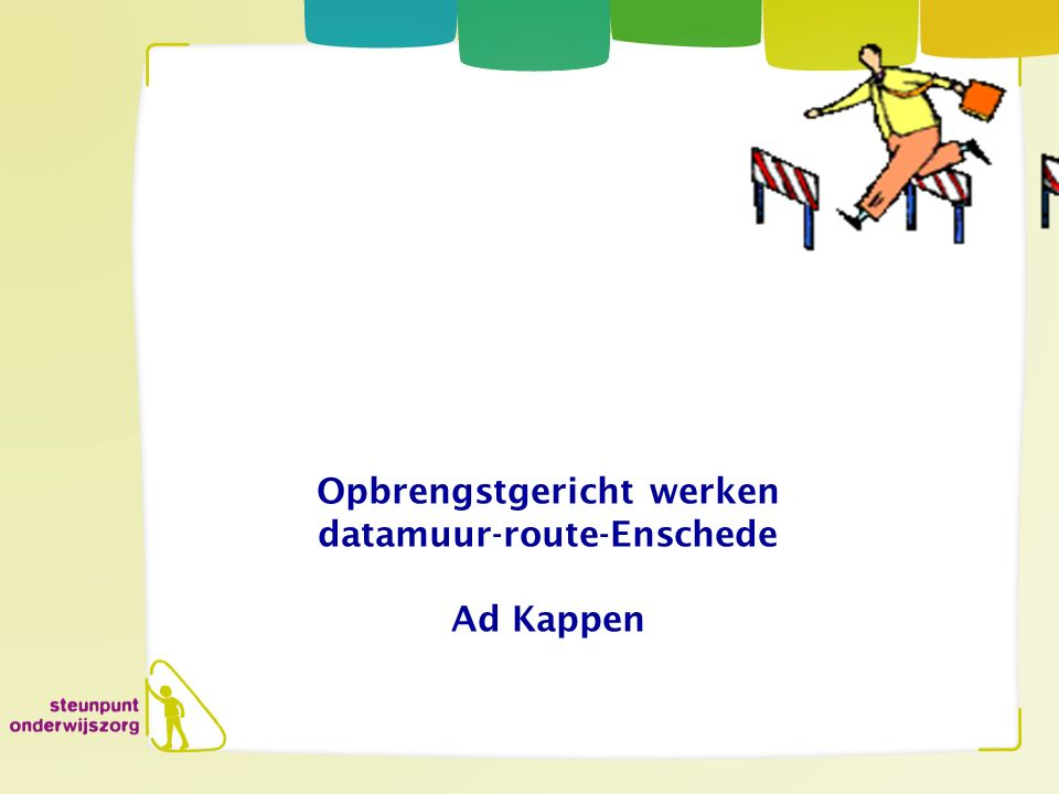Opbrengstgericht werken datamuur-route-Enschede