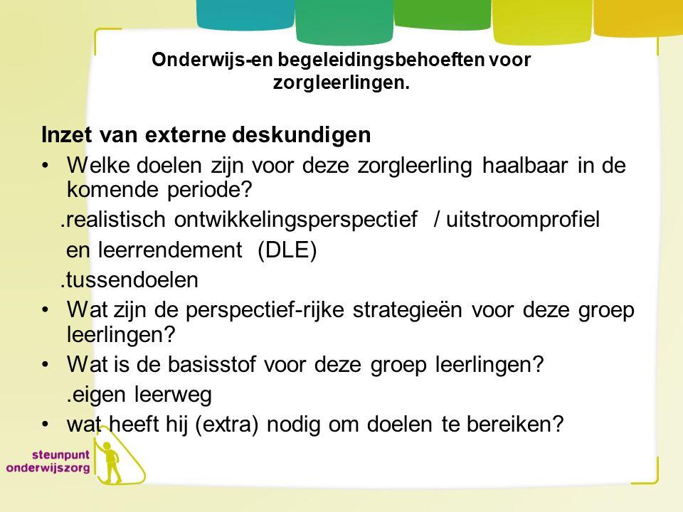 Onderwijs-en begeleidingsbehoeften voor zorgleerlingen.