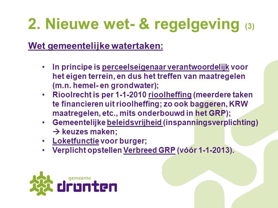 2. Nieuwe wet- & regelgeving (3)