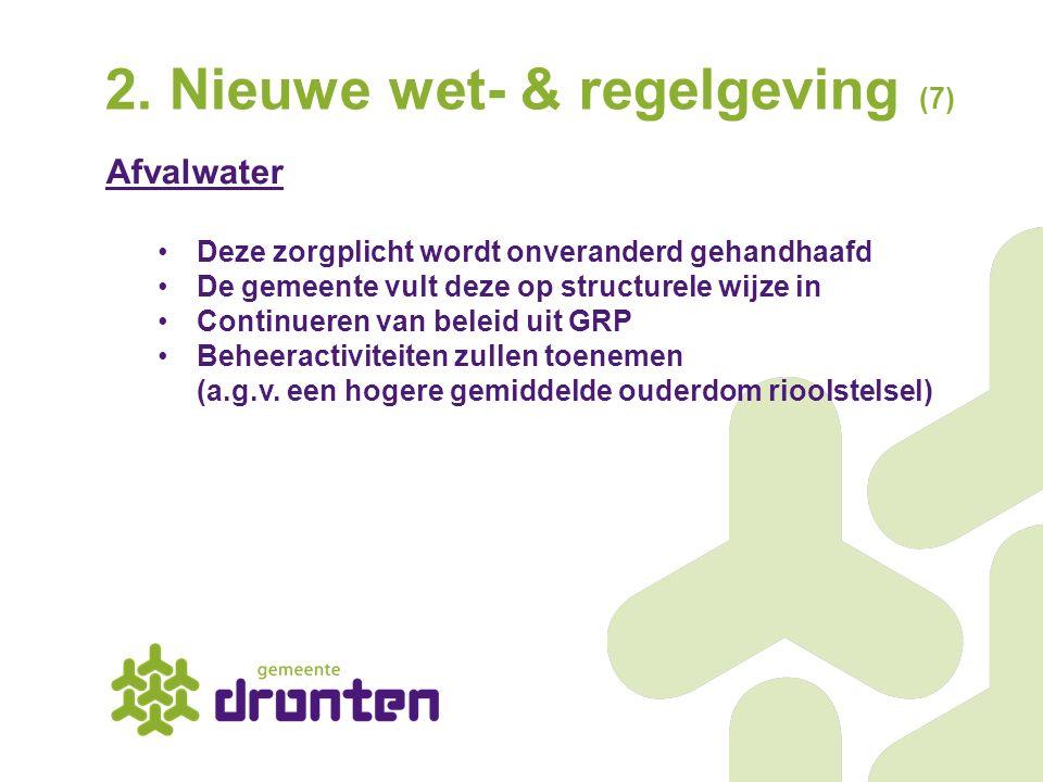 2. Nieuwe wet- & regelgeving (7)