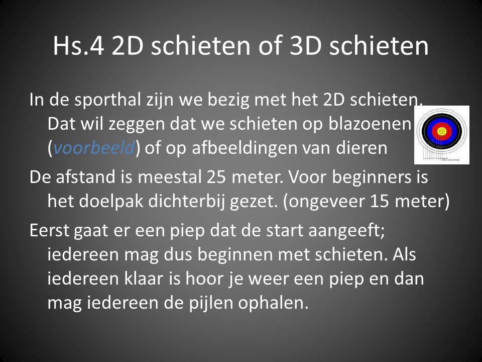 Hs.4 2D schieten of 3D schieten
