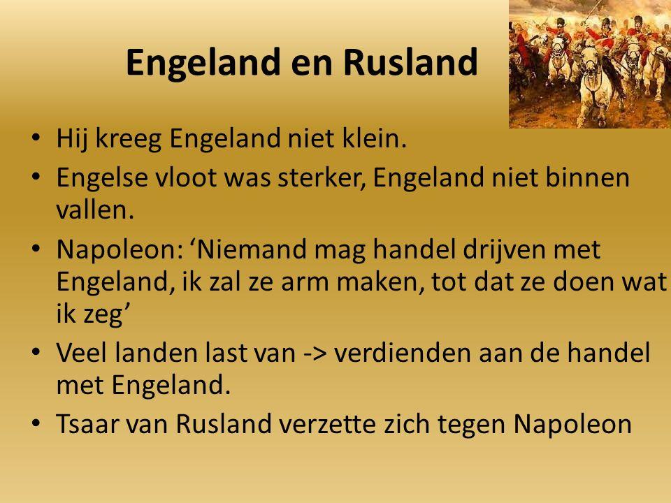 Engeland en Rusland Hij kreeg Engeland niet klein.
