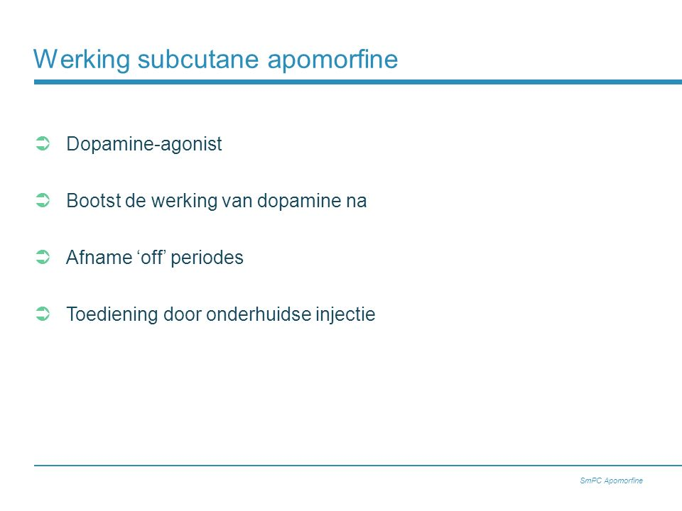 Werking subcutane apomorfine