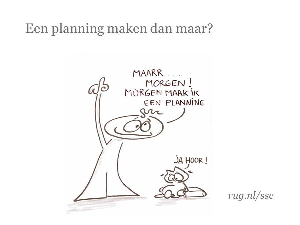 Een planning maken dan maar
