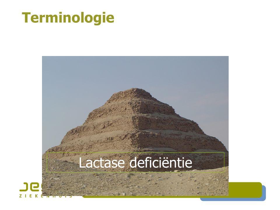 Terminologie Lactase deficiëntie Lactase deficiëntie
