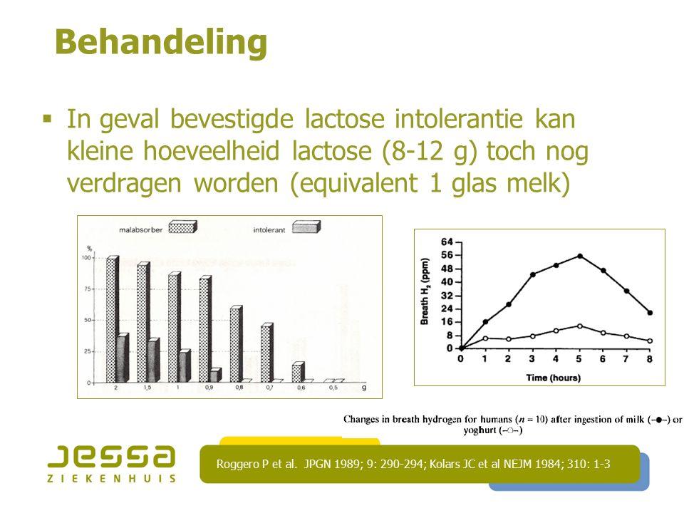 Behandeling In geval bevestigde lactose intolerantie kan kleine hoeveelheid lactose (8-12 g) toch nog verdragen worden (equivalent 1 glas melk)