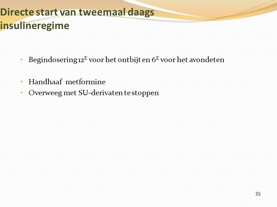 Directe start van tweemaal daags insulineregime