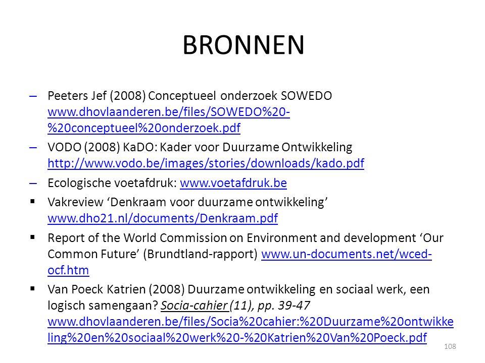 BRONNEN Peeters Jef (2008) Conceptueel onderzoek SOWEDO www.dhovlaanderen.be/files/SOWEDO%20-%20conceptueel%20onderzoek.pdf.