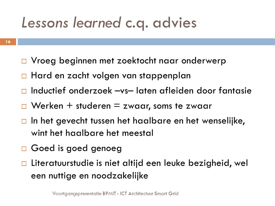 Lessons learned c.q. advies