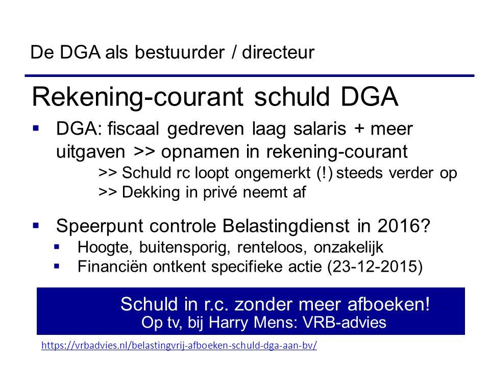 De DGA als bestuurder / directeur