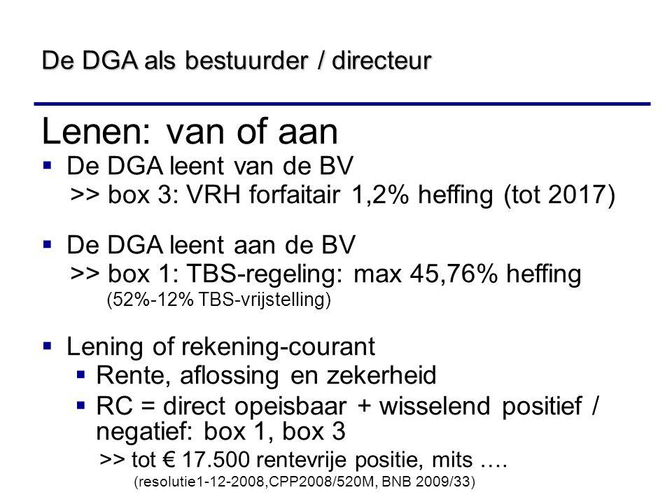 Lenen: van of aan De DGA als bestuurder / directeur
