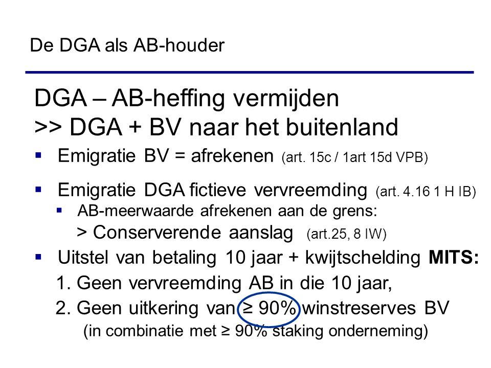 DGA – AB-heffing vermijden >> DGA + BV naar het buitenland