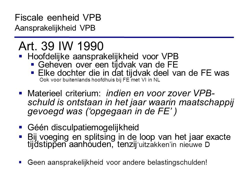 Art. 39 IW 1990 Fiscale eenheid VPB