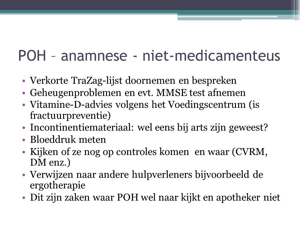POH – anamnese - niet-medicamenteus