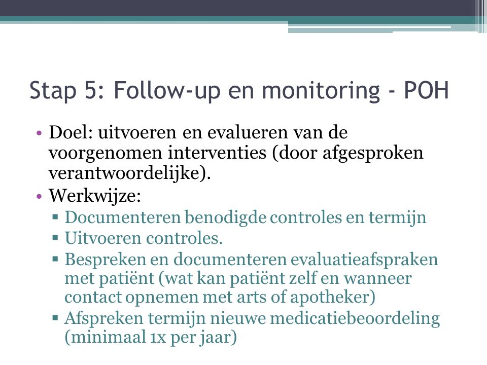 Stap 5: Follow-up en monitoring - POH