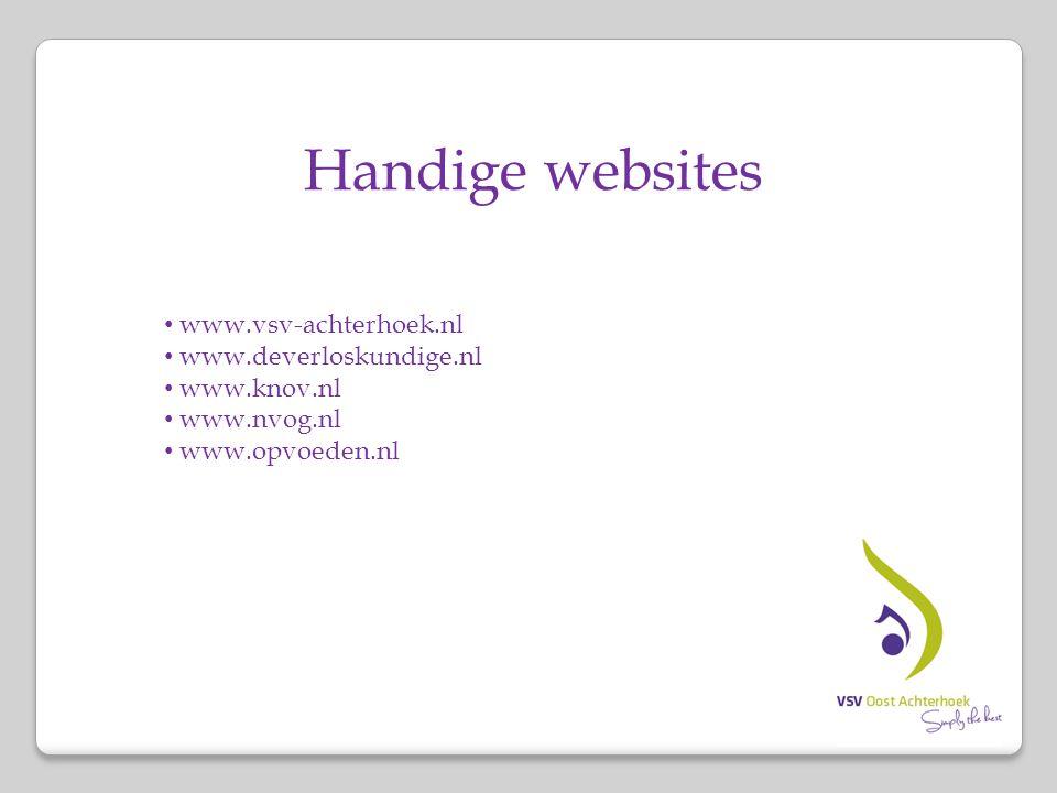 Handige websites www.vsv-achterhoek.nl www.deverloskundige.nl
