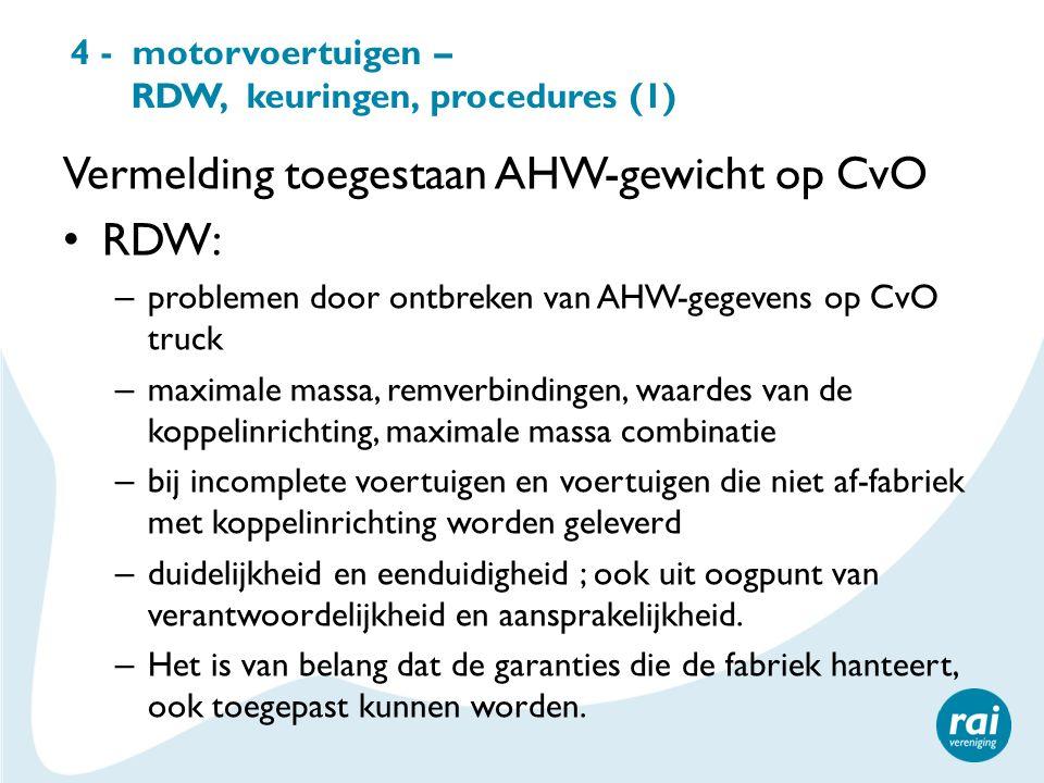 4 - motorvoertuigen – RDW, keuringen, procedures (1)