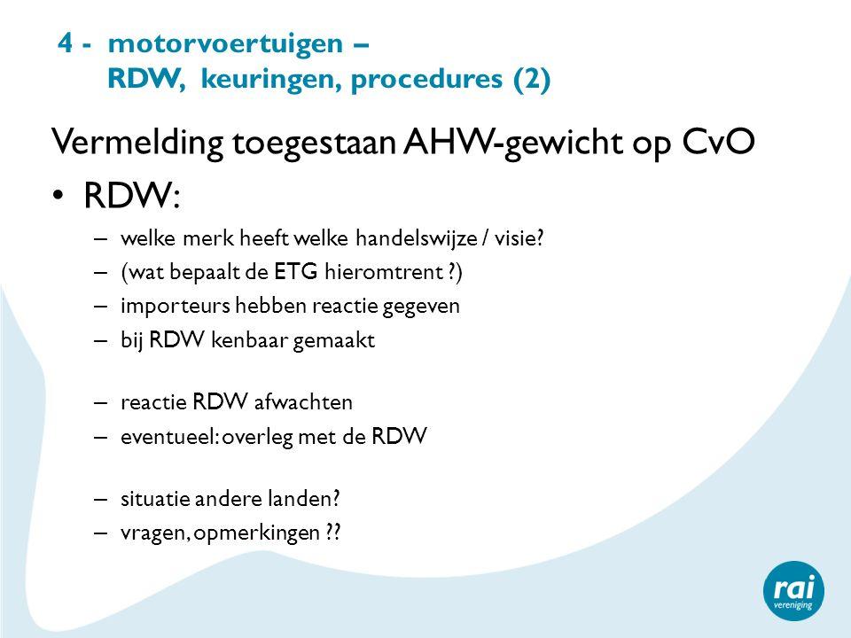 4 - motorvoertuigen – RDW, keuringen, procedures (2)