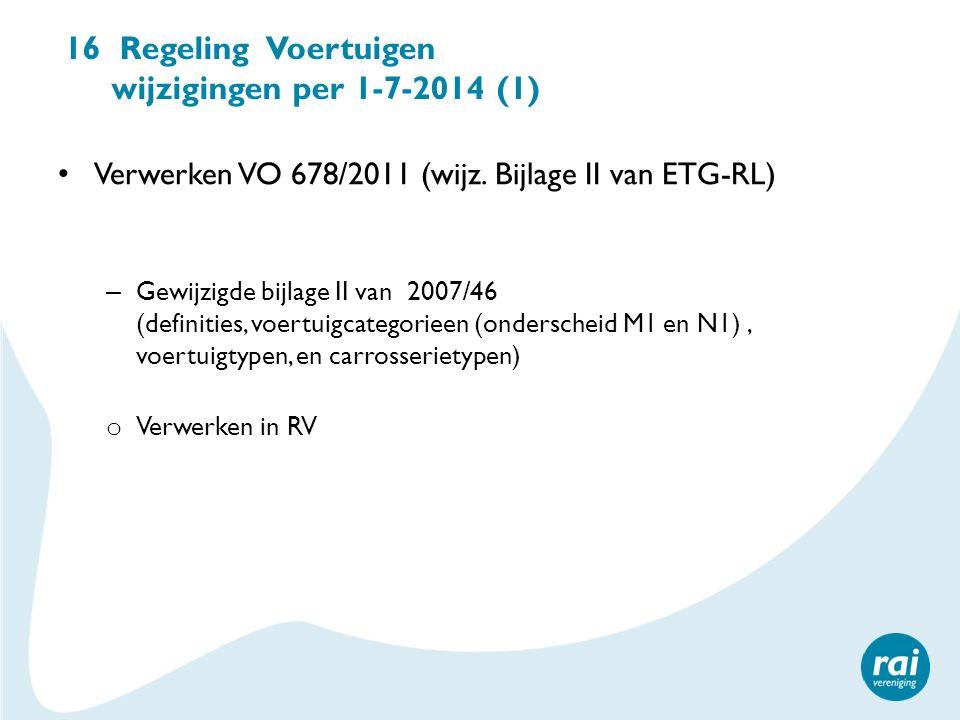 16 Regeling Voertuigen wijzigingen per 1-7-2014 (1)