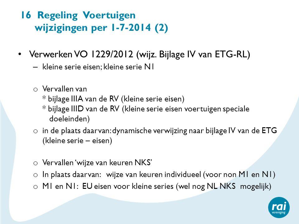 16 Regeling Voertuigen wijzigingen per 1-7-2014 (2)