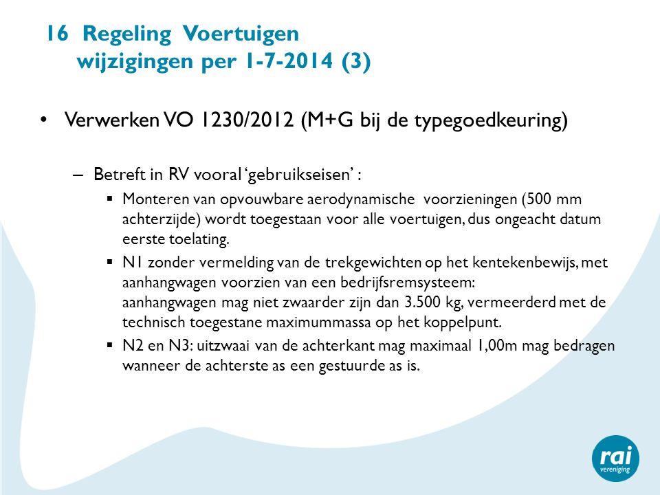 16 Regeling Voertuigen wijzigingen per 1-7-2014 (3)