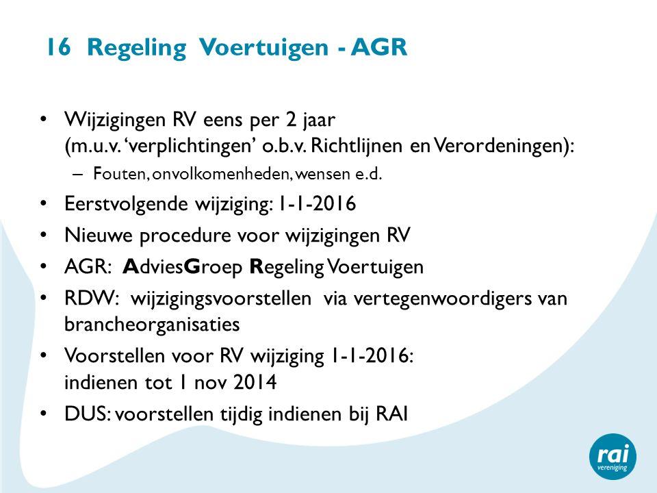 16 Regeling Voertuigen - AGR