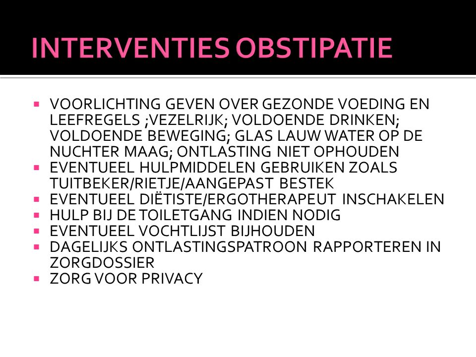 INTERVENTIES OBSTIPATIE