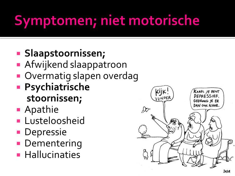 Symptomen; niet motorische