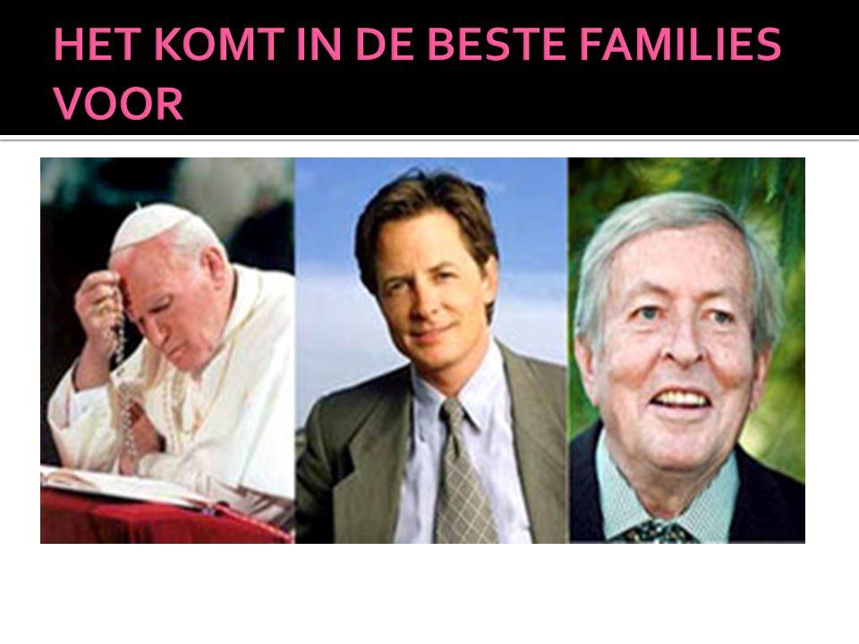 HET KOMT IN DE BESTE FAMILIES VOOR
