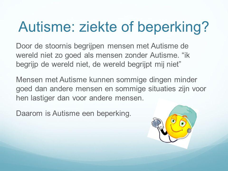 Autisme: ziekte of beperking