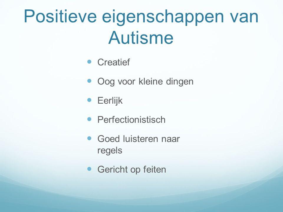 Positieve eigenschappen van Autisme