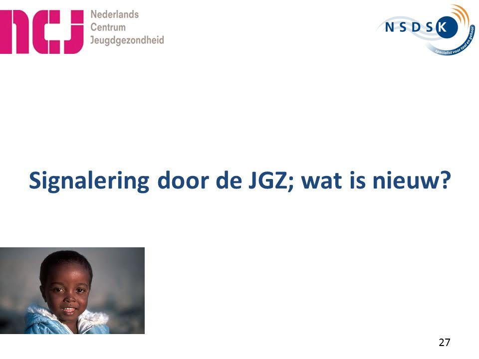 Signalering door de JGZ; wat is nieuw