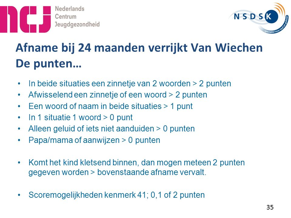 Afname bij 24 maanden verrijkt Van Wiechen De punten…