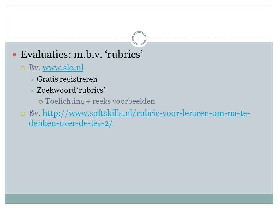 Evaluaties: m.b.v. 'rubrics'