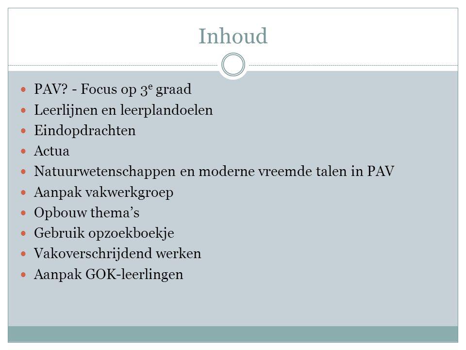 Inhoud PAV - Focus op 3e graad Leerlijnen en leerplandoelen