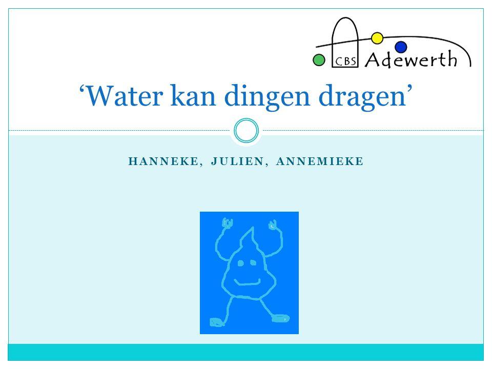 'Water kan dingen dragen'