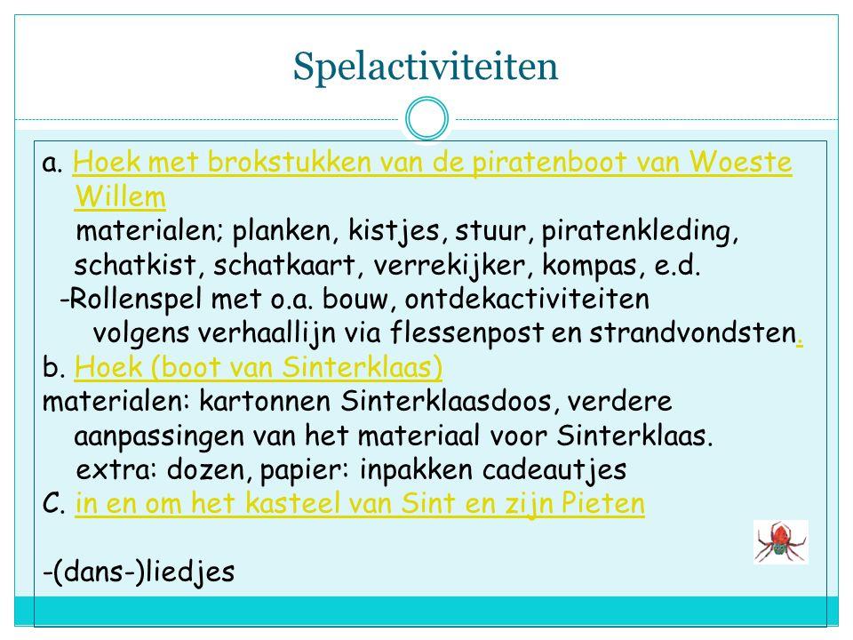 Spelactiviteiten a. Hoek met brokstukken van de piratenboot van Woeste Willem.