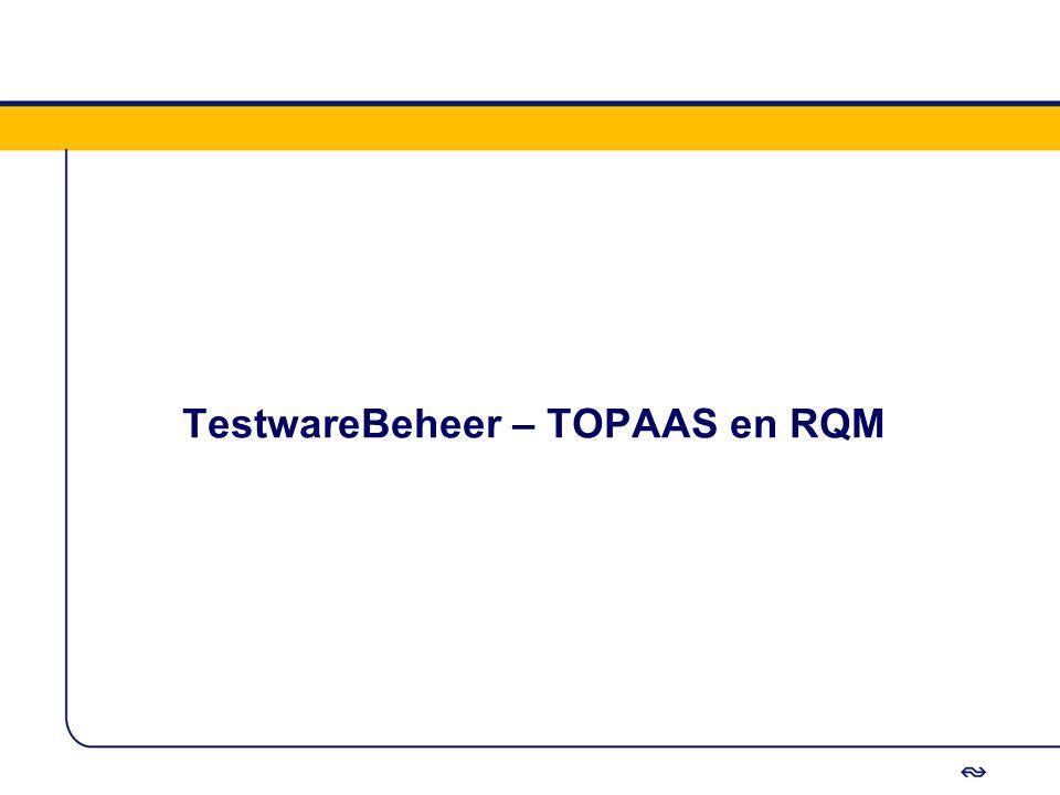 TestwareBeheer – TOPAAS en RQM