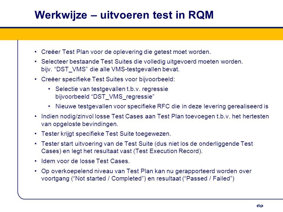 Werkwijze – uitvoeren test in RQM