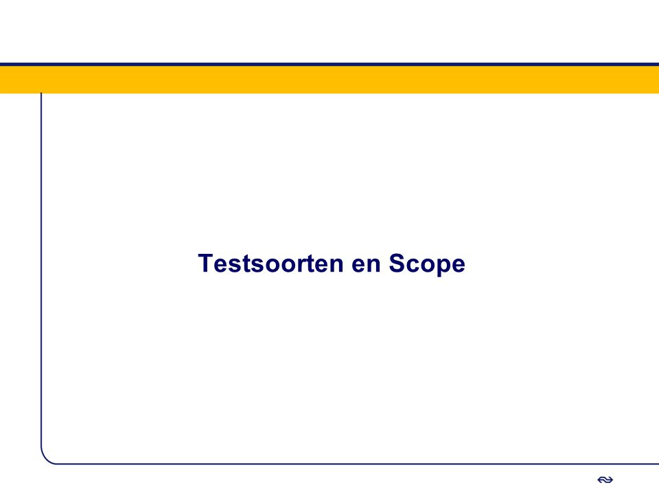 Testsoorten en Scope