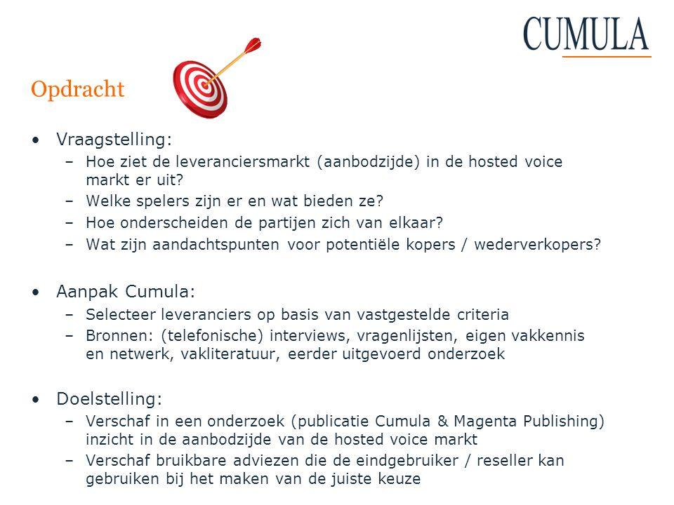Opdracht Vraagstelling: Aanpak Cumula: Doelstelling: